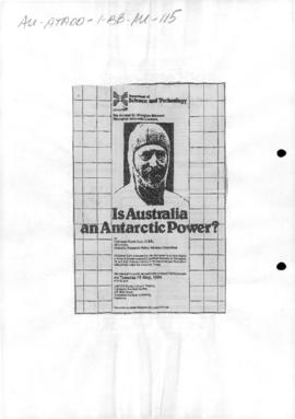 "Notice of the Annual Sir Douglas Mawson Memorial Antarctic Lecture, ""Is Australia and Antarctic Power?"" given by David Caro"