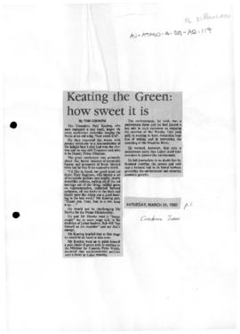 "Press article ""Keating the green: how sweet it is"" The Canberra Times"
