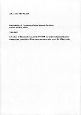 Fourth Antarctic Treaty Consultative Meeting (Santiago) various Working Papers