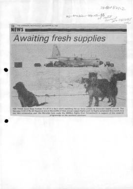 "Press articles ""Awaiting fresh supplies"" and ""Ice trip invite snarl left Labour in NZ"""