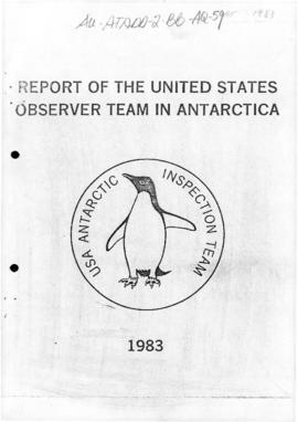 "US Antarctic Inspection Team, ""Report of the United States Observer Team in Antarctica Repor..."