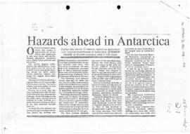 "Press article ""Hazards ahead in Antarctica"" Andrew Darby, The Age"