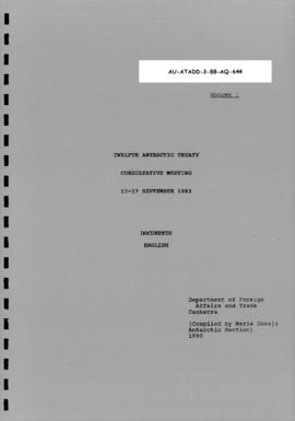 Twelfth Antarctic Treaty Consultative Meeting (Canberra), documents Volume I