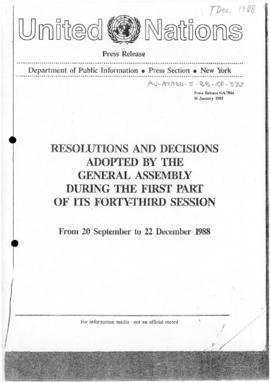 "United Nations Press Release ""Resolutions and Decisions Adopted by the General Assembly during the first part of its Forty-Third Session, From 20 September to 22 December 1988"" (GA/7814)"
