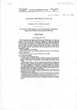 "United States Congress, House of Representatives ""Antarctic Protection Act of 1990"" Report from the Committee on Merchant Marine and Fisheries"
