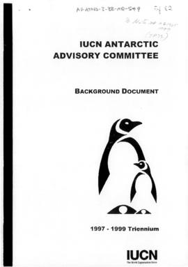 "Twenty-first Antarctic Consultative Meeting (Christchurch) Information paper 82 ""IUCN Antarc..."