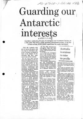 "Ward, Peter ""Guarding our Antarctic interests"" Australian"