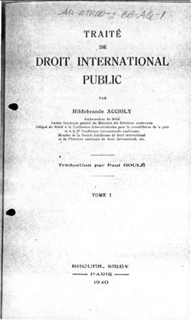 Traité de Droit International Public, and other book extracts concerning international law 1940 t...