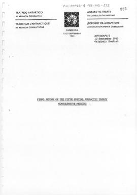 "Fifth Special Antarctic Treaty Consultative Meeting (Canberra) Working paper 2 ""Final report..."