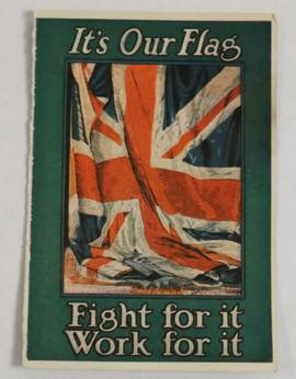 Postcard :  'It's our flag Fight for it Work for it